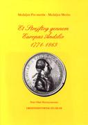 Medaljen Pro meritis - Medaljen Merito. Et Strejftog gennem Europas Åndsliv 1771-1863